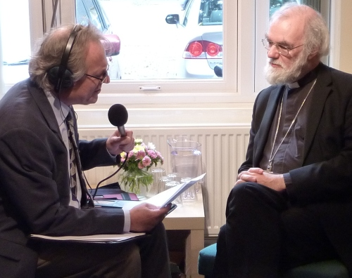 Richard Oliff interviewing the 104th Archbishop of Canterbury,  The Right Reverend, His Grace, Doctor Rowan Douglas Williams